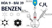 Benzen C6H6 tính chất hóa học, công thức cấu tạo và bài tập benzen - hóa 9 bài 39